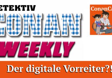 Detektiv Conan Weekly – Der digitale Vorreiter?! | ConanCast #115